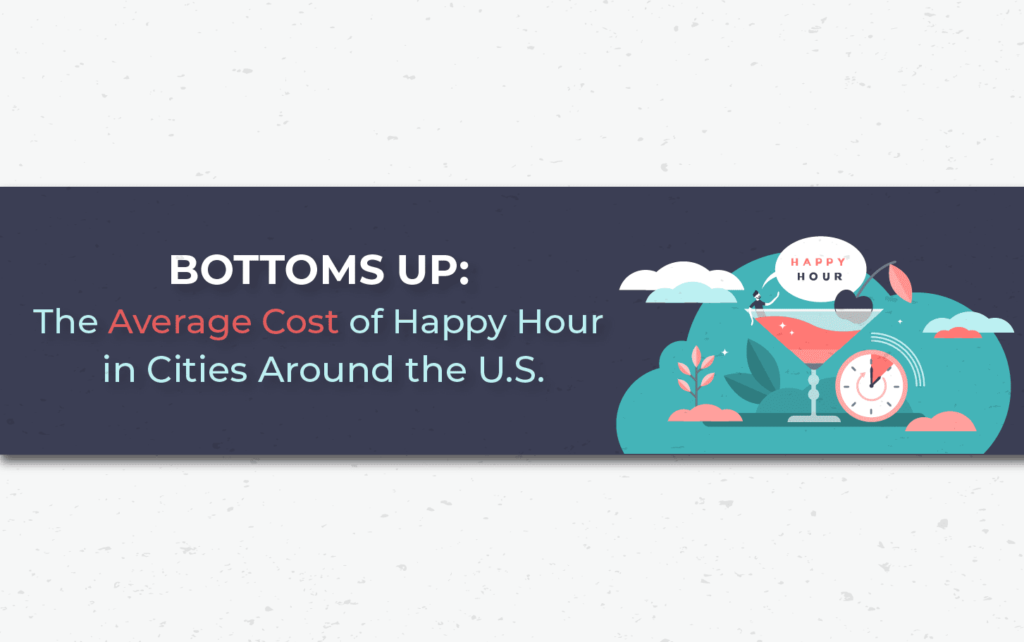 The Average Cost of Happy Hour in Cities Around the U.S.